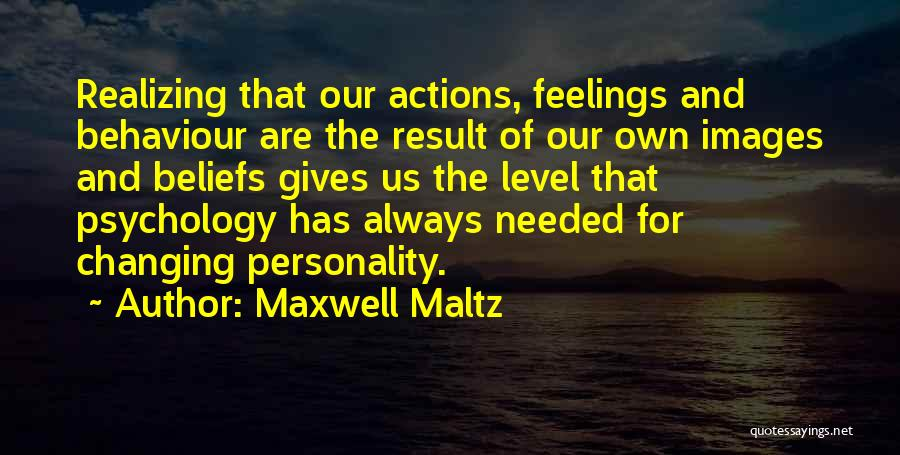 Feelings Images Quotes By Maxwell Maltz