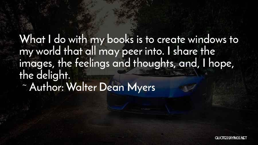 Feelings Images Quotes By Walter Dean Myers