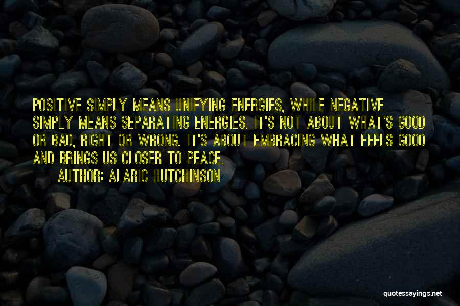 Feelings Of Love Quotes By Alaric Hutchinson