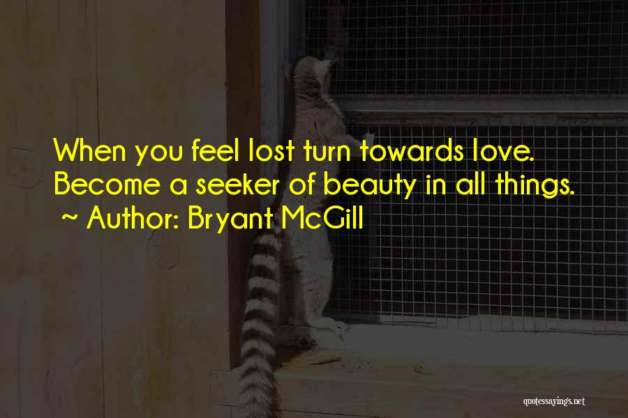 Feelings Of Love Quotes By Bryant McGill