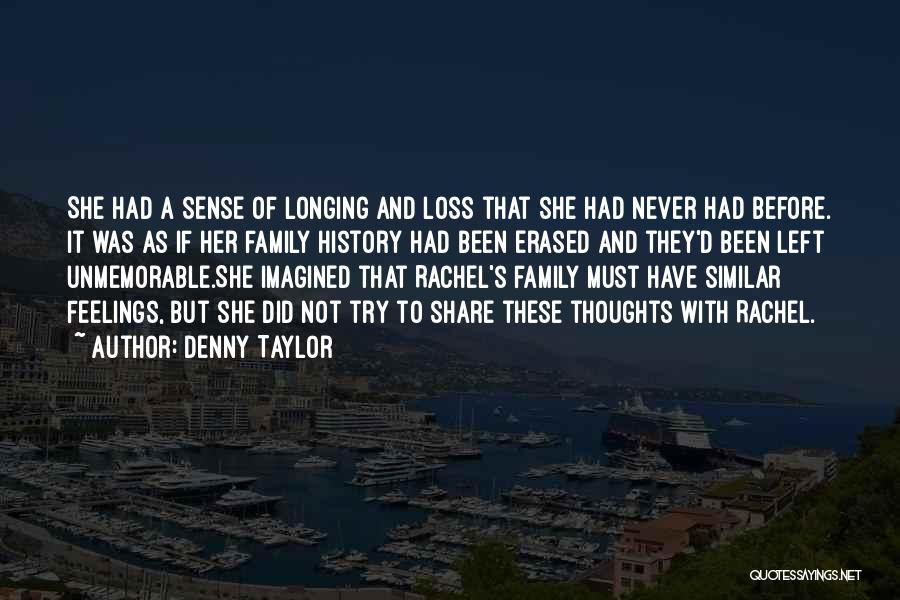 Feelings Of Love Quotes By Denny Taylor