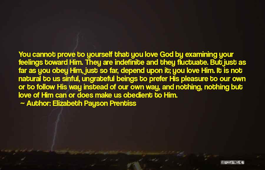 Feelings Of Love Quotes By Elizabeth Payson Prentiss