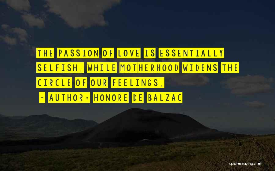 Feelings Of Love Quotes By Honore De Balzac
