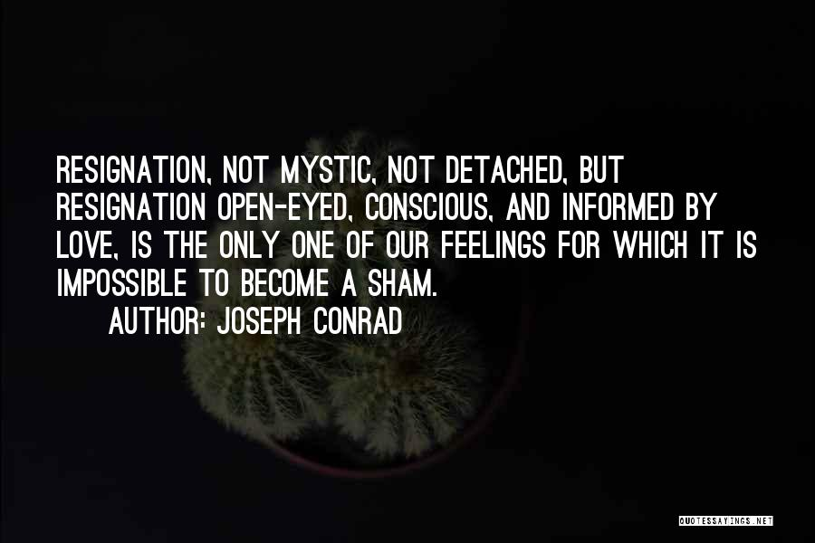 Feelings Of Love Quotes By Joseph Conrad