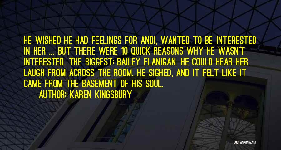 Feelings Of Love Quotes By Karen Kingsbury