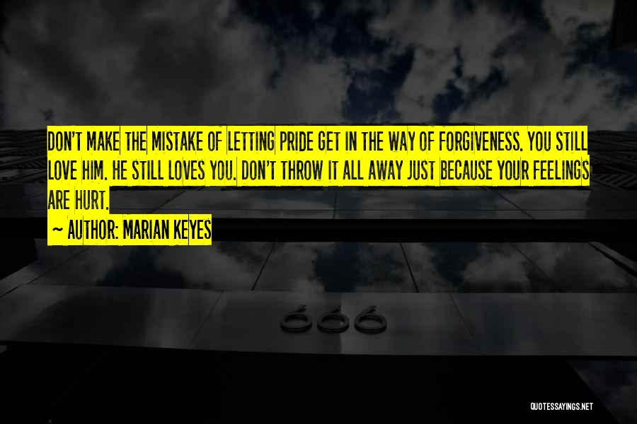 Feelings Of Love Quotes By Marian Keyes