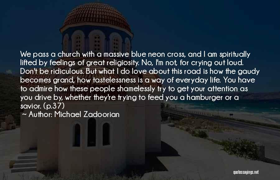 Feelings Of Love Quotes By Michael Zadoorian