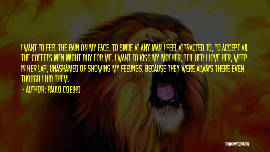 Feelings Of Love Quotes By Paulo Coelho