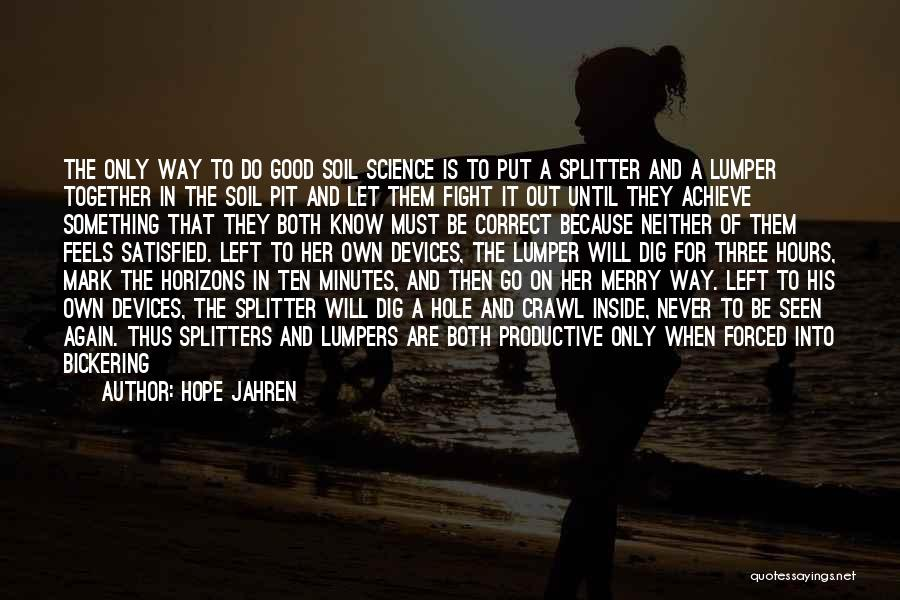 Feels Great Quotes By Hope Jahren