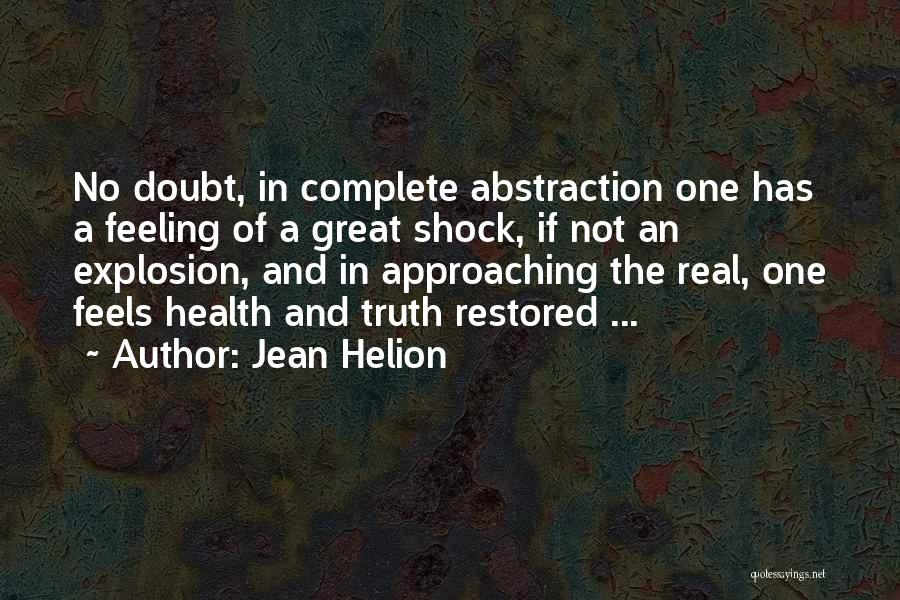Feels Great Quotes By Jean Helion