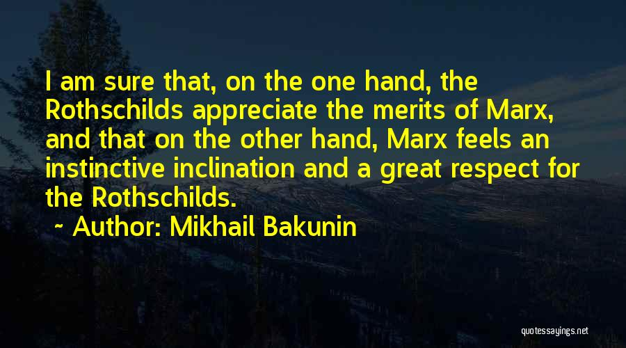 Feels Great Quotes By Mikhail Bakunin