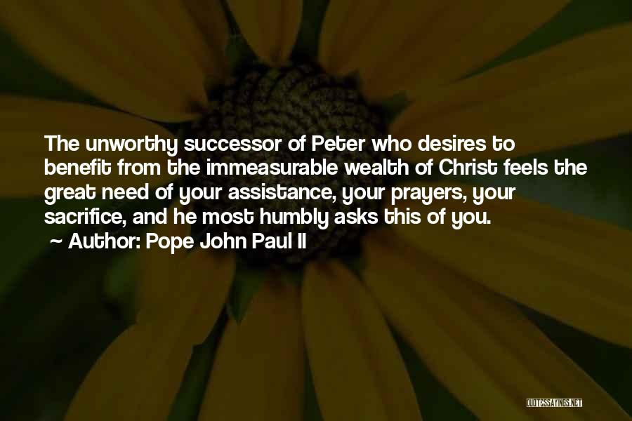 Feels Great Quotes By Pope John Paul II