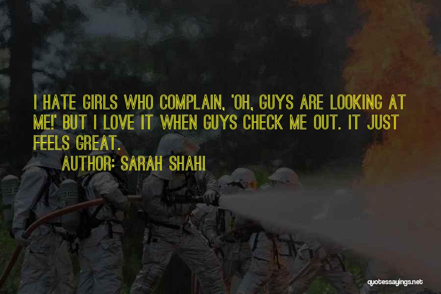 Feels Great Quotes By Sarah Shahi