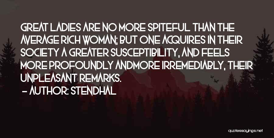 Feels Great Quotes By Stendhal