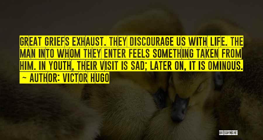 Feels Great Quotes By Victor Hugo