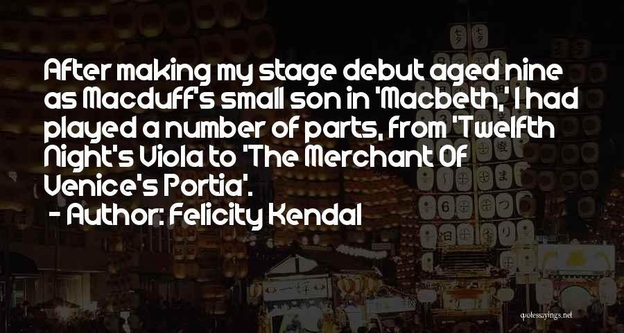 Felicity Kendal Quotes 1436983