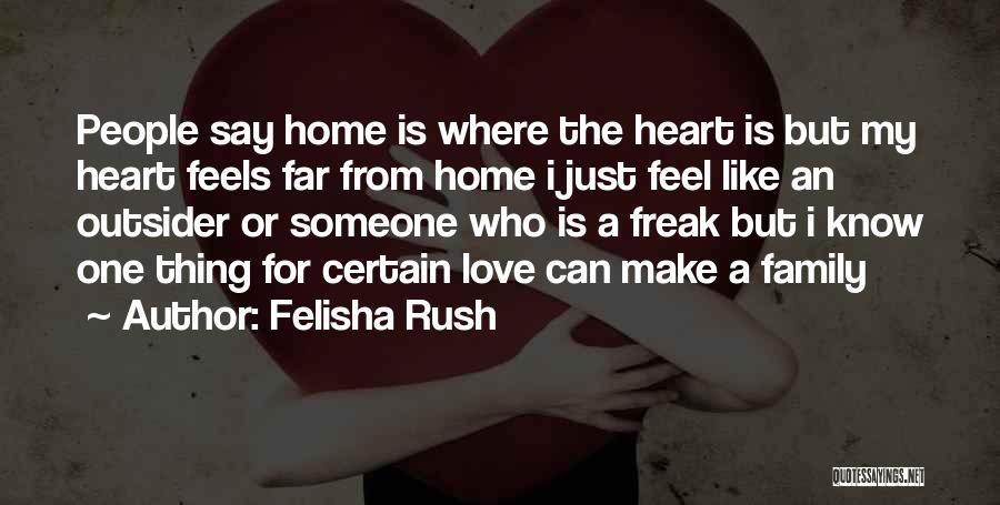 Felisha Rush Quotes 1854047