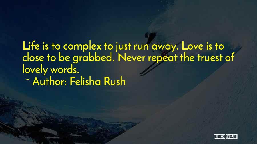 Felisha Rush Quotes 2102954