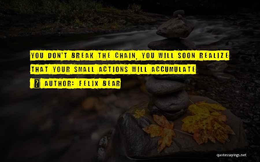 Felix Bear Quotes 812334