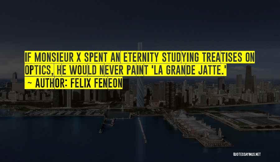 Felix Feneon Quotes 1075362