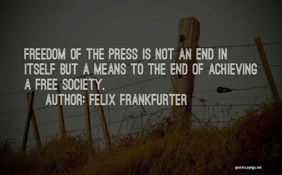 Felix Frankfurter Quotes 1004276
