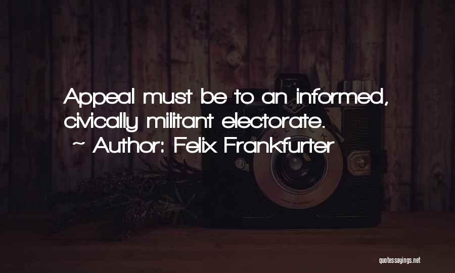 Felix Frankfurter Quotes 1011276