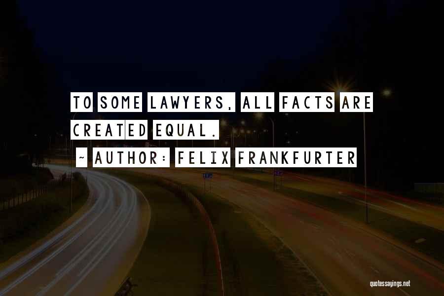 Felix Frankfurter Quotes 1051182