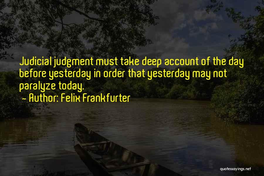 Felix Frankfurter Quotes 1056361