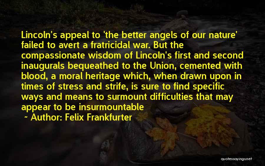 Felix Frankfurter Quotes 1082969