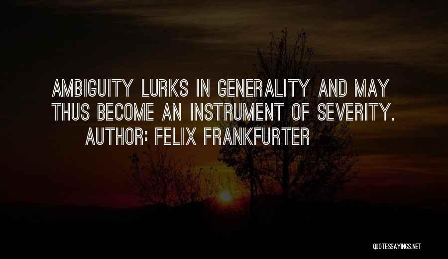 Felix Frankfurter Quotes 1197088