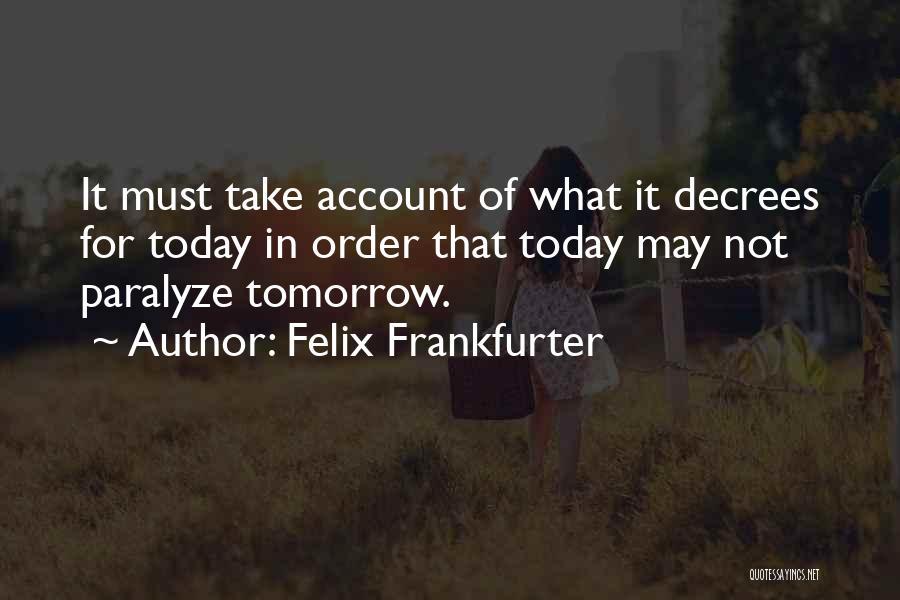 Felix Frankfurter Quotes 1253012