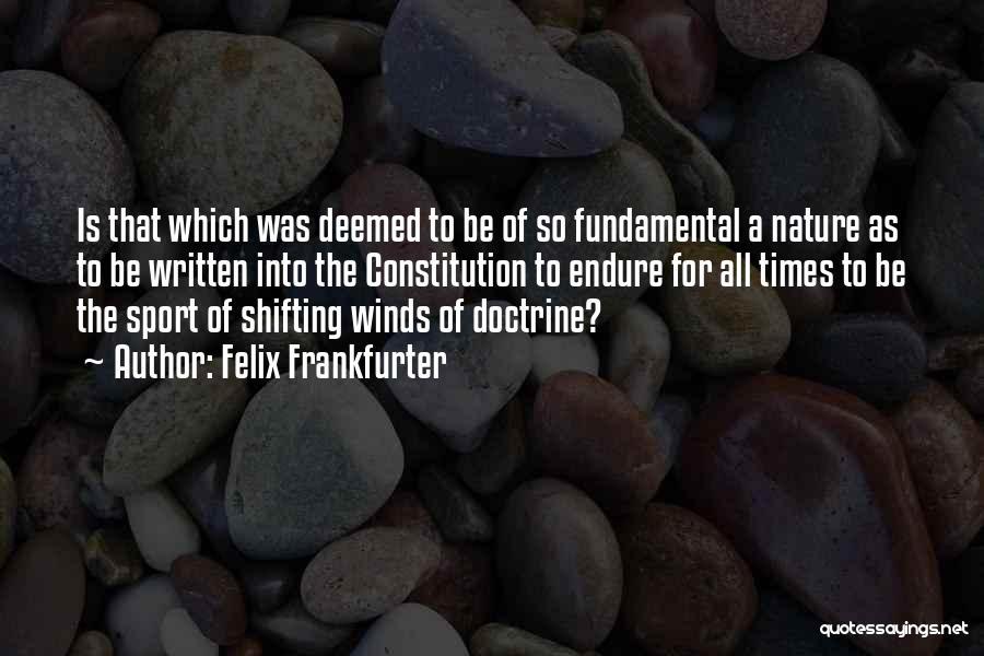 Felix Frankfurter Quotes 1333488