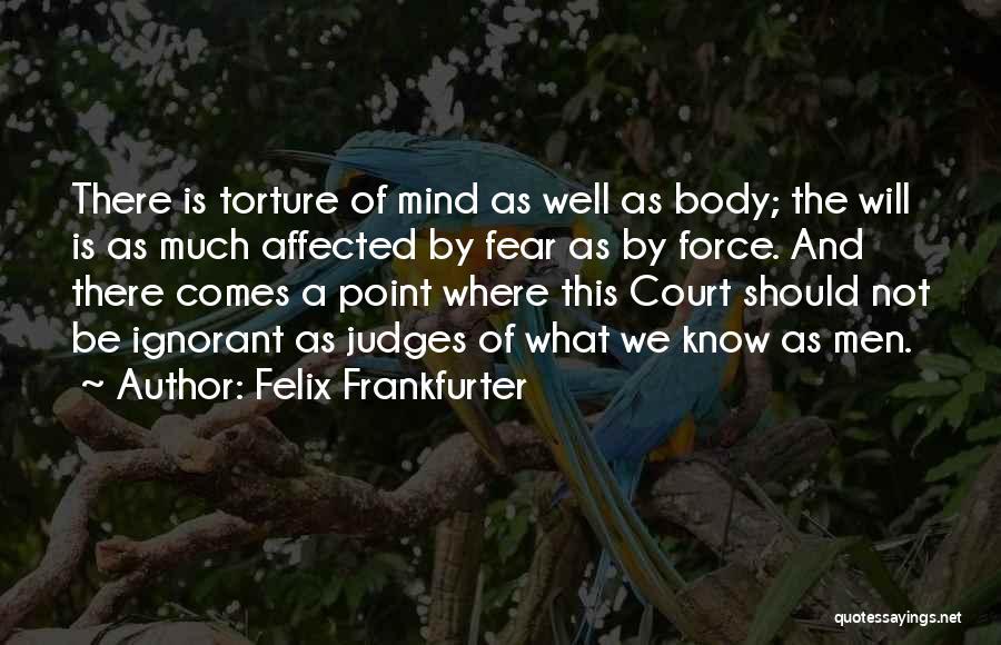 Felix Frankfurter Quotes 1369710