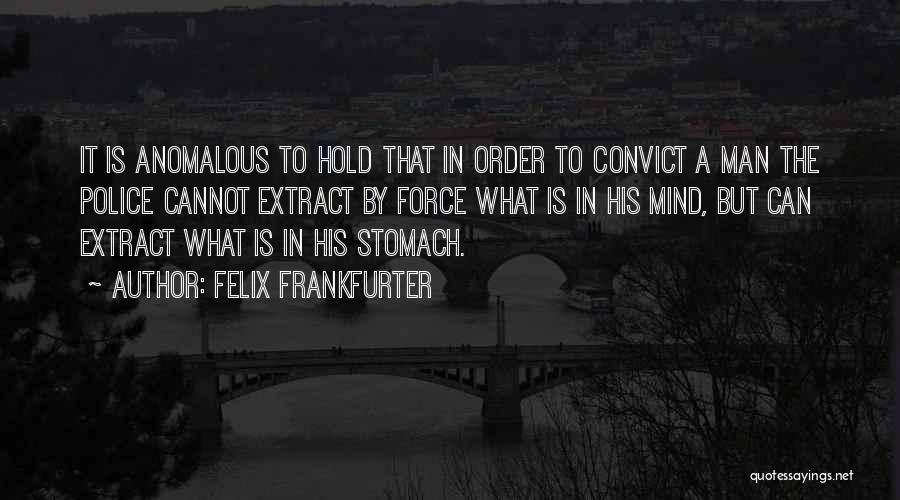 Felix Frankfurter Quotes 1401342