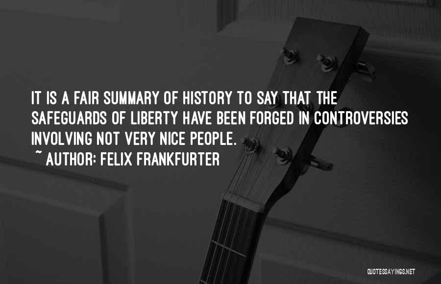 Felix Frankfurter Quotes 1405202
