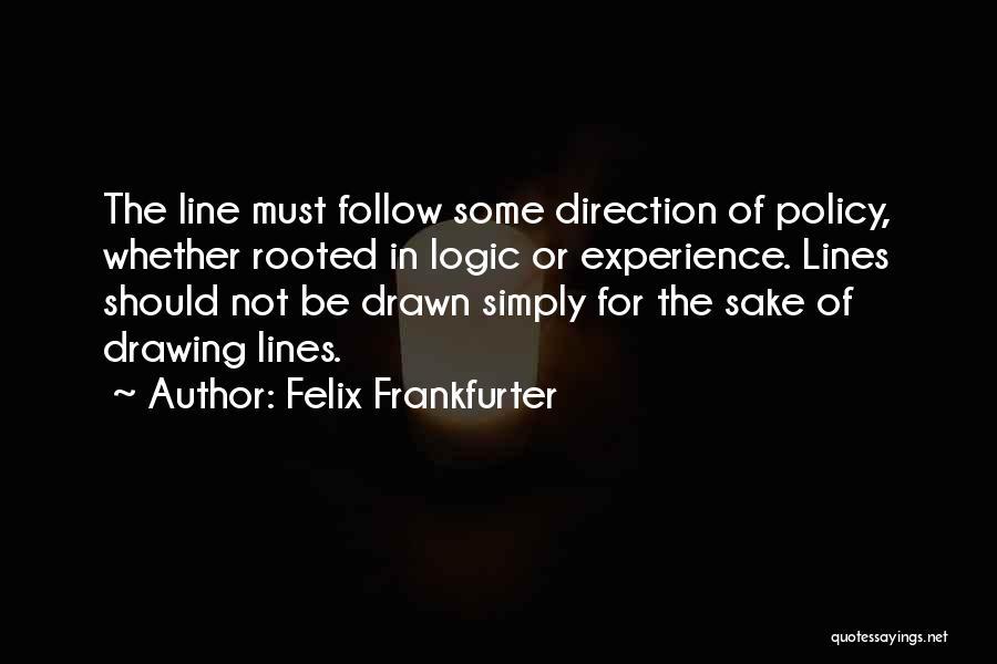 Felix Frankfurter Quotes 1557160