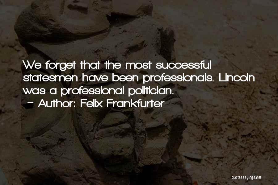 Felix Frankfurter Quotes 1560400
