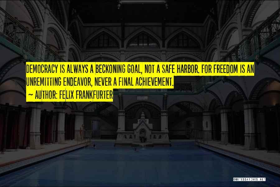 Felix Frankfurter Quotes 1643031