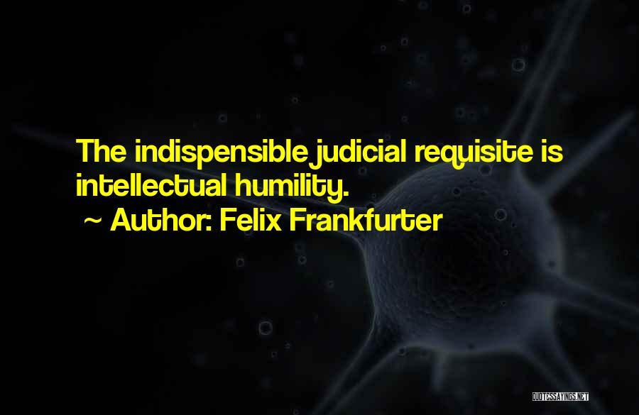 Felix Frankfurter Quotes 1860295