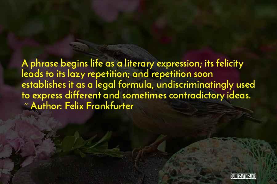 Felix Frankfurter Quotes 192153