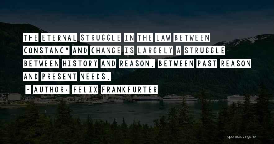 Felix Frankfurter Quotes 194202