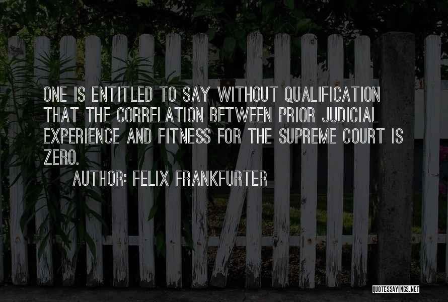 Felix Frankfurter Quotes 201436