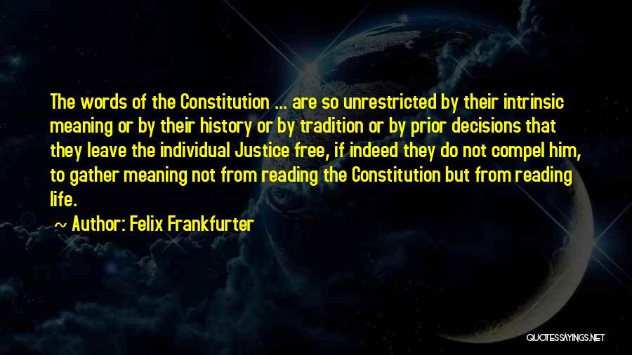 Felix Frankfurter Quotes 213835