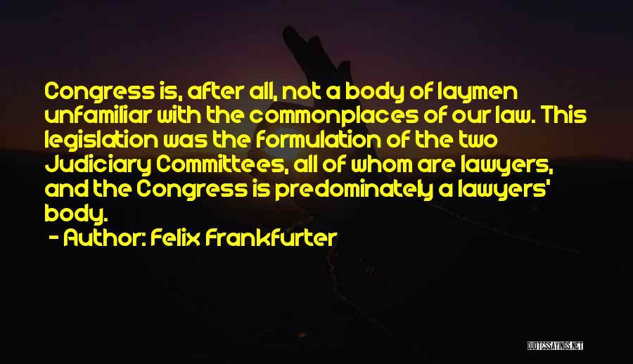 Felix Frankfurter Quotes 324691
