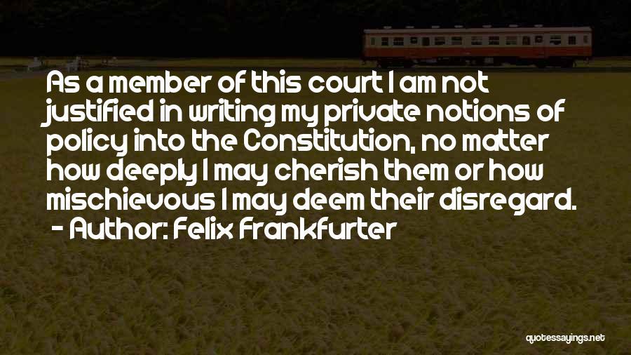 Felix Frankfurter Quotes 417548