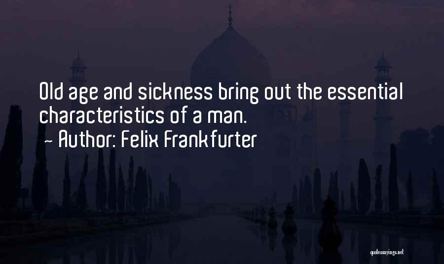 Felix Frankfurter Quotes 533416