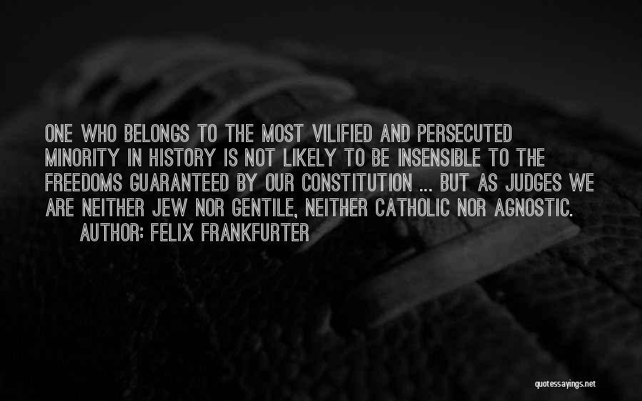 Felix Frankfurter Quotes 704408