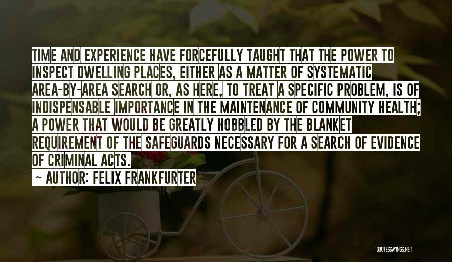 Felix Frankfurter Quotes 726740