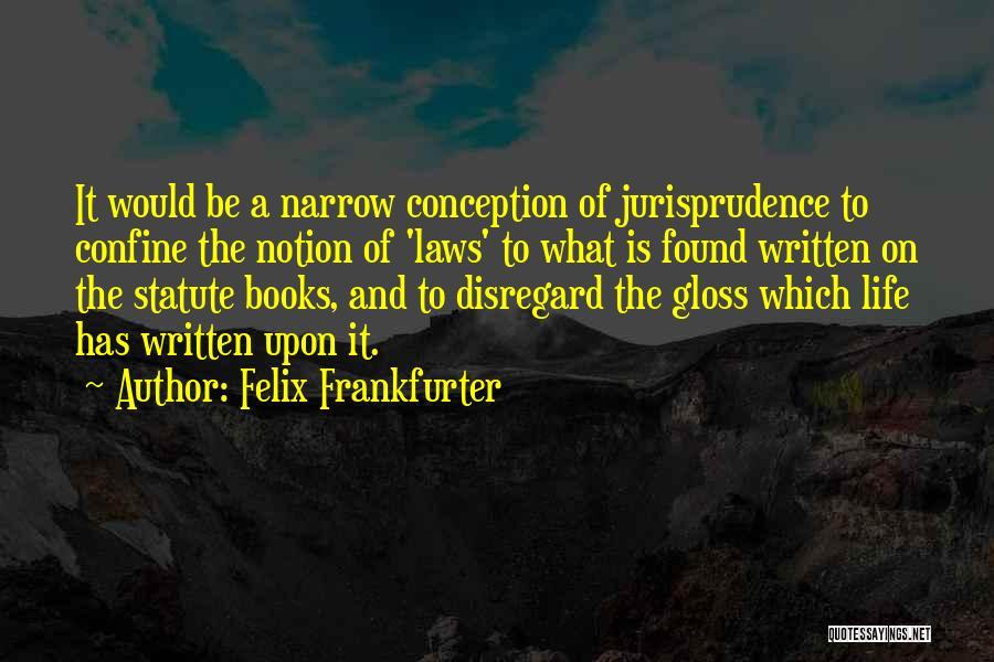 Felix Frankfurter Quotes 776167