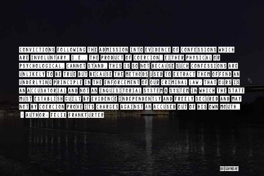 Felix Frankfurter Quotes 846478